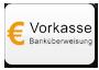 Vorkasse / Überweisung Zahlungsmittel
